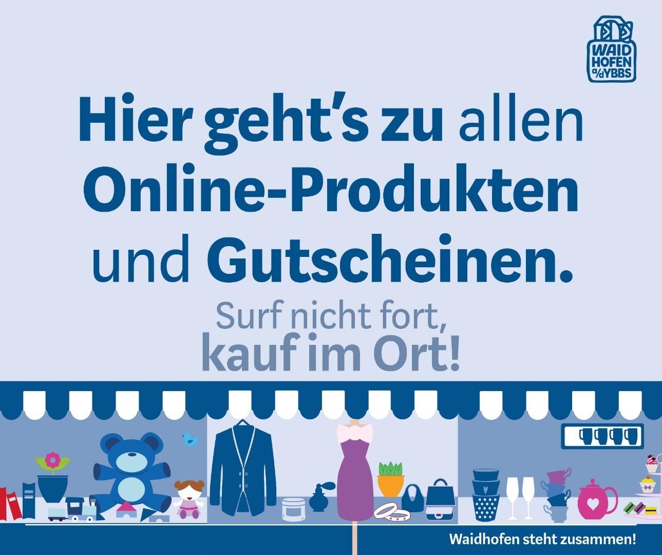 Online bestellen bei Waidhofner Unternehmen